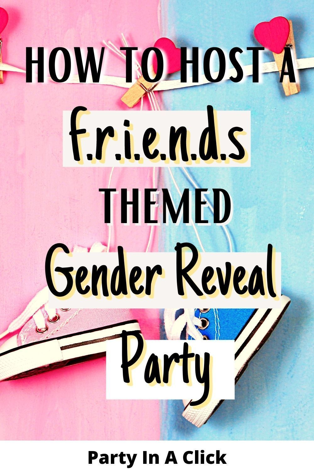 Friends Tv Show Gender Reveal Party Games Printable Fun Easy Gender Reveal Party Games Gender Reveal Party Reveal Parties