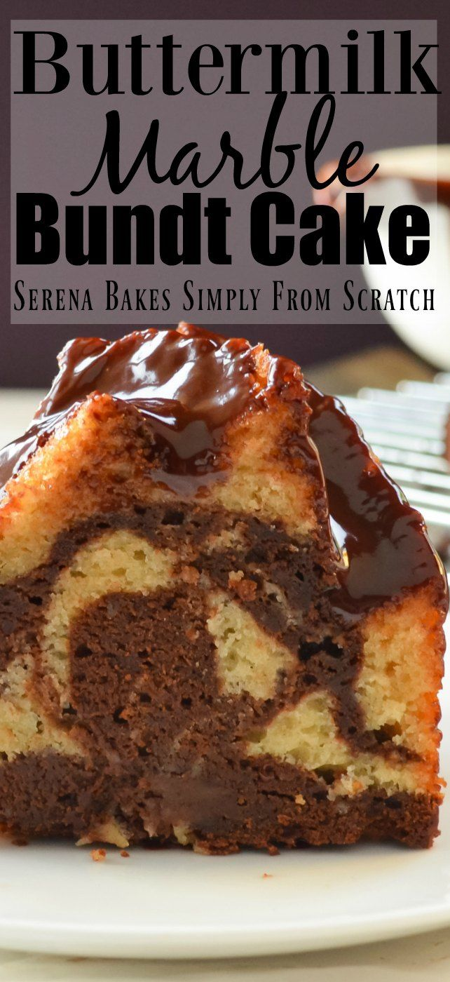 Buttermilk Marble Bundt Cake With Chocolate Glaze Recipe Is Perfect Chocolate Fix For Dessert From Serena B Bundt Cakes Recipes Pound Cake Recipes Cake Recipes