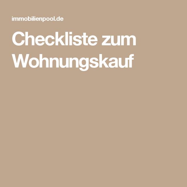 Checkliste zum Wohnungskauf | Wohnen | Pinterest | Wohnungskauf ...