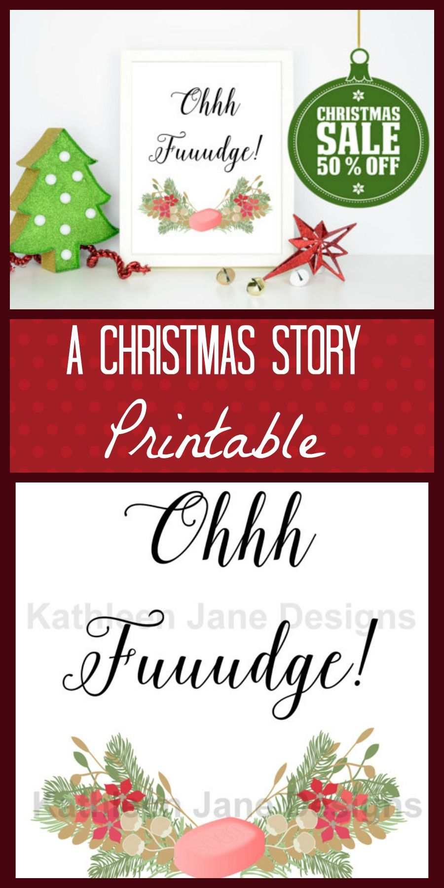 Christmas Story printable. Oh Fudge! Such a memo… | AWESOME Pinners ...