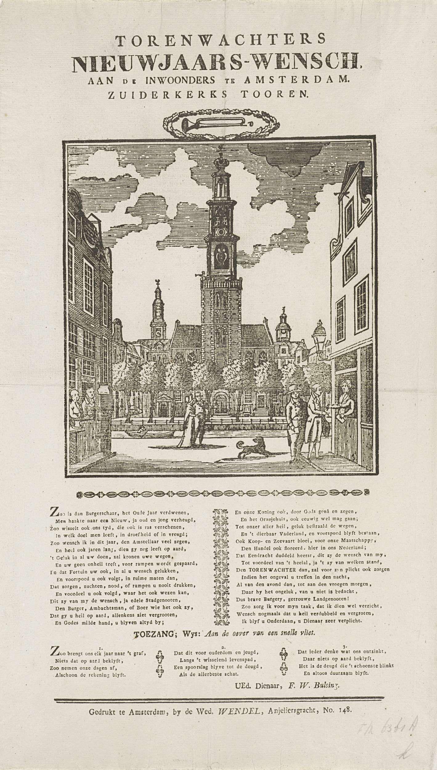 Anonymous | Nieuwjaarswens van de torenwachters van de Zuiderkerk te Amsterdam, ca. 1843-1846, Anonymous, weduwe J.H. Wendel, 1843 - 1846 | Nieuwjaarswens van de torenwachter van de Amsterdamse Zuiderkerk, ca. 1843-1846. Gezicht op de Westerkerk te Amsterdam, twee mannen halen aan de huizen geld op. Onderaan een gedicht in twee kolommen en een lied in drie verzen. Van de torenwachter: F.W. Bulsing.