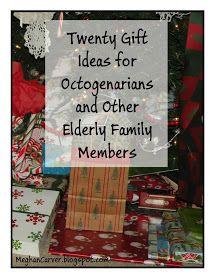 Twenty Gift Ideas for Octogenarians and Other Elderly