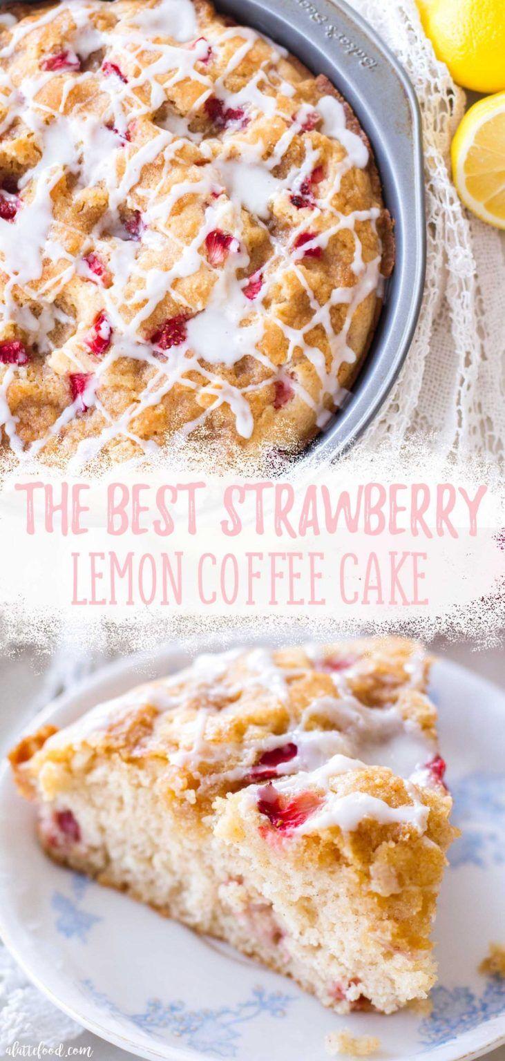 Homemade Strawberry Lemon Coffee Cake recipe makes the ...
