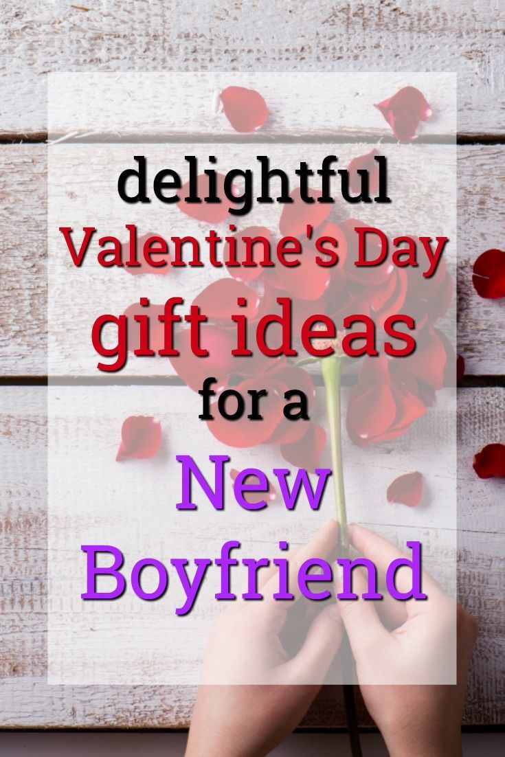 20 Valentine S Day Gift Ideas For A New Boyfriend Pinterest