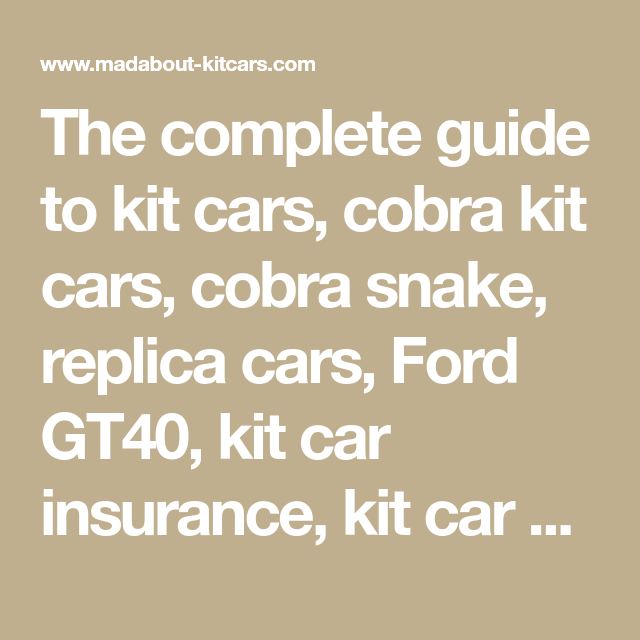 The Complete Guide To Kit Cars, Cobra Kit Cars, Cobra