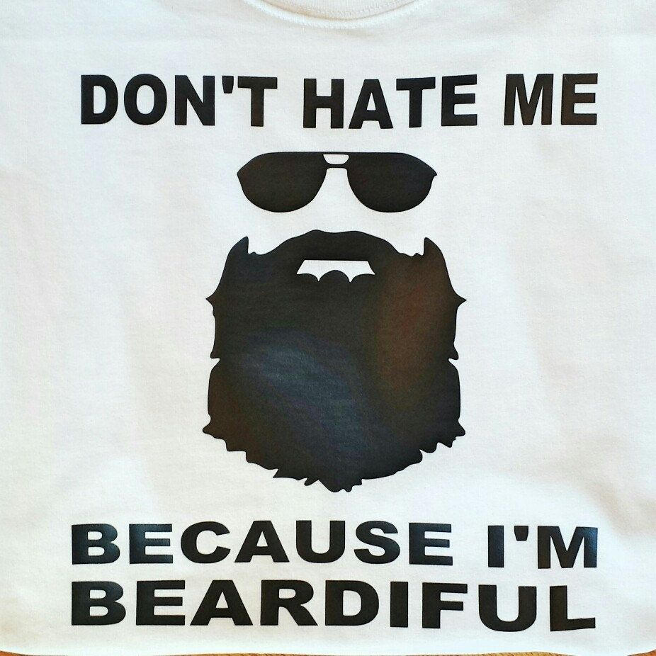 09bff8979 Don't hate me because I'm beardiful, men's funny shirts, men's funny ...