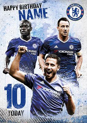 Chelsea Football Club Birthday Card 10 Today Good Soccer Players Chelsea Football Club Birthday Cards For Boys