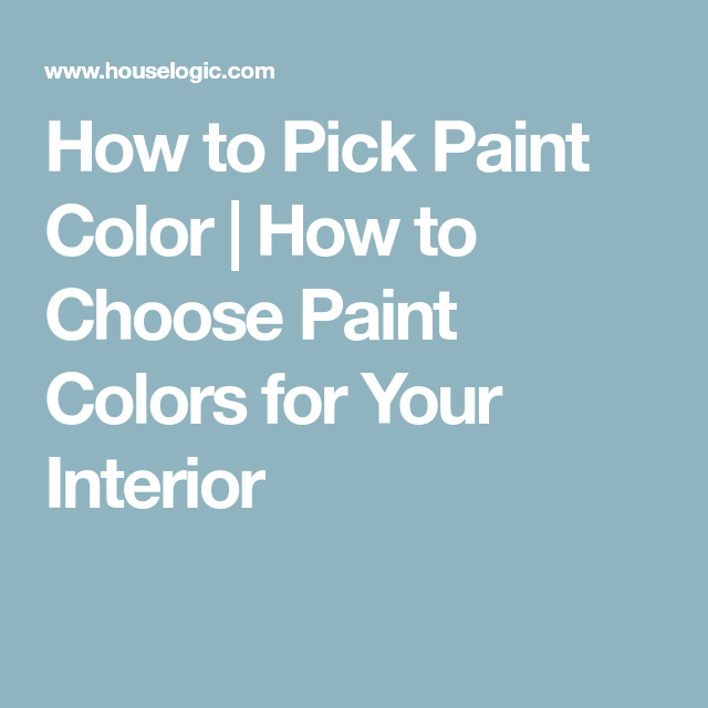 how to pick paint color how to choose paint colors for on how to choose interior paint color scheme id=40000