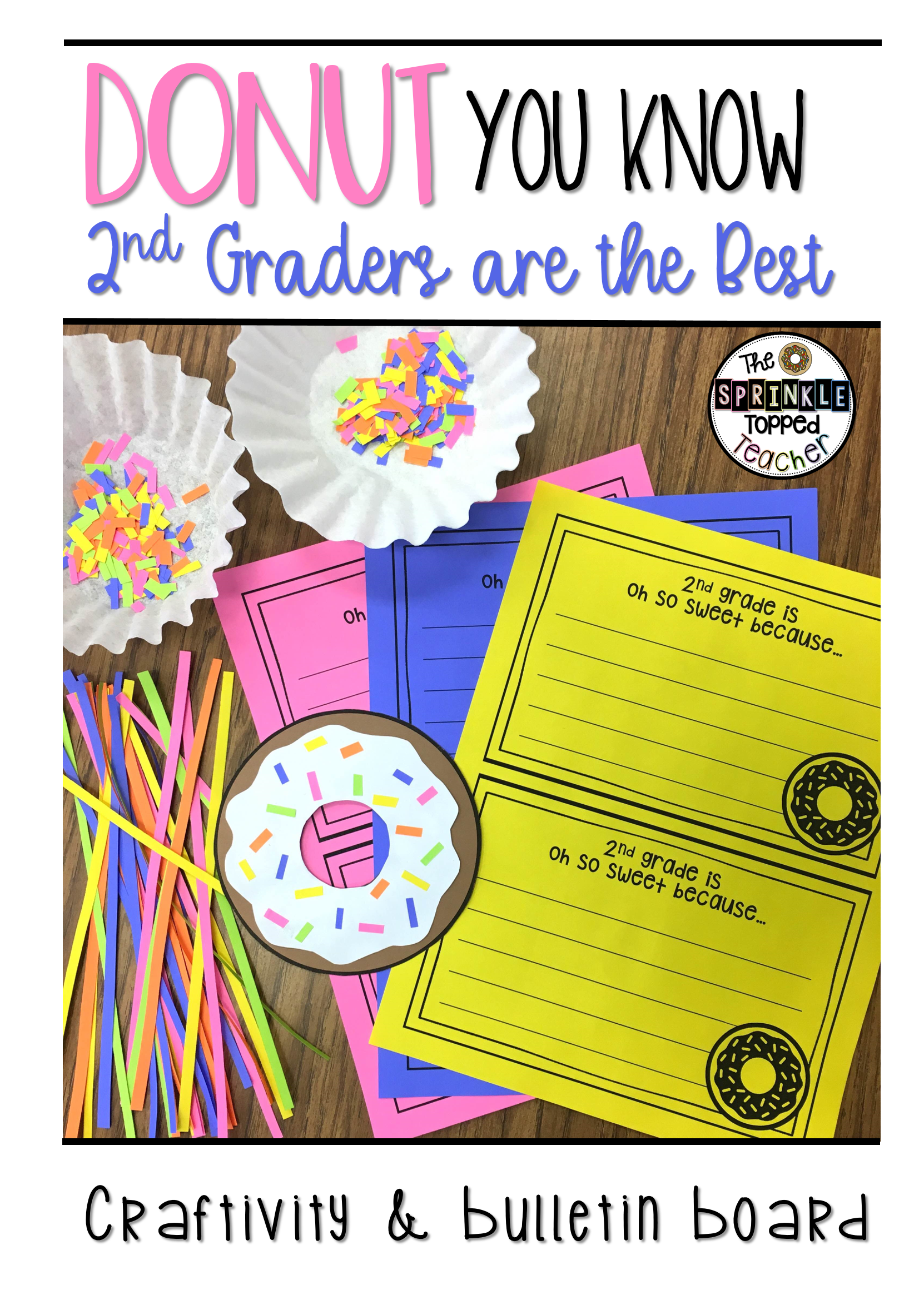 donut you know    grade is the best craftivity with bulletin board set