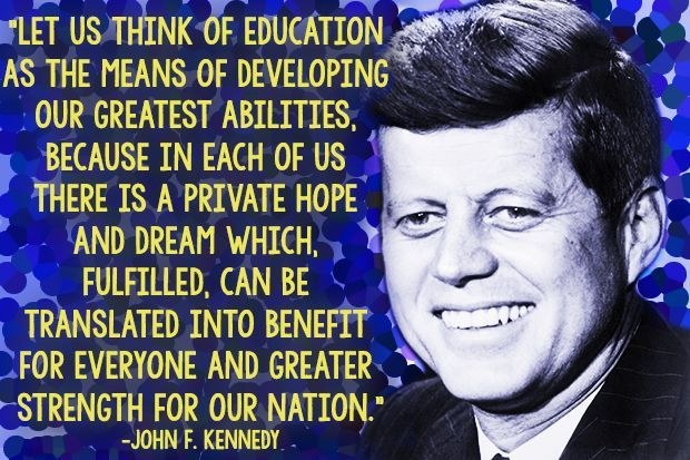 john f kennedy photo afp getty images good education quotes
