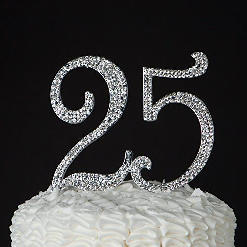 25th Wedding Anniversary Cake Ideas: 25 Cake Topper For 25th Birthday Or Anniversary