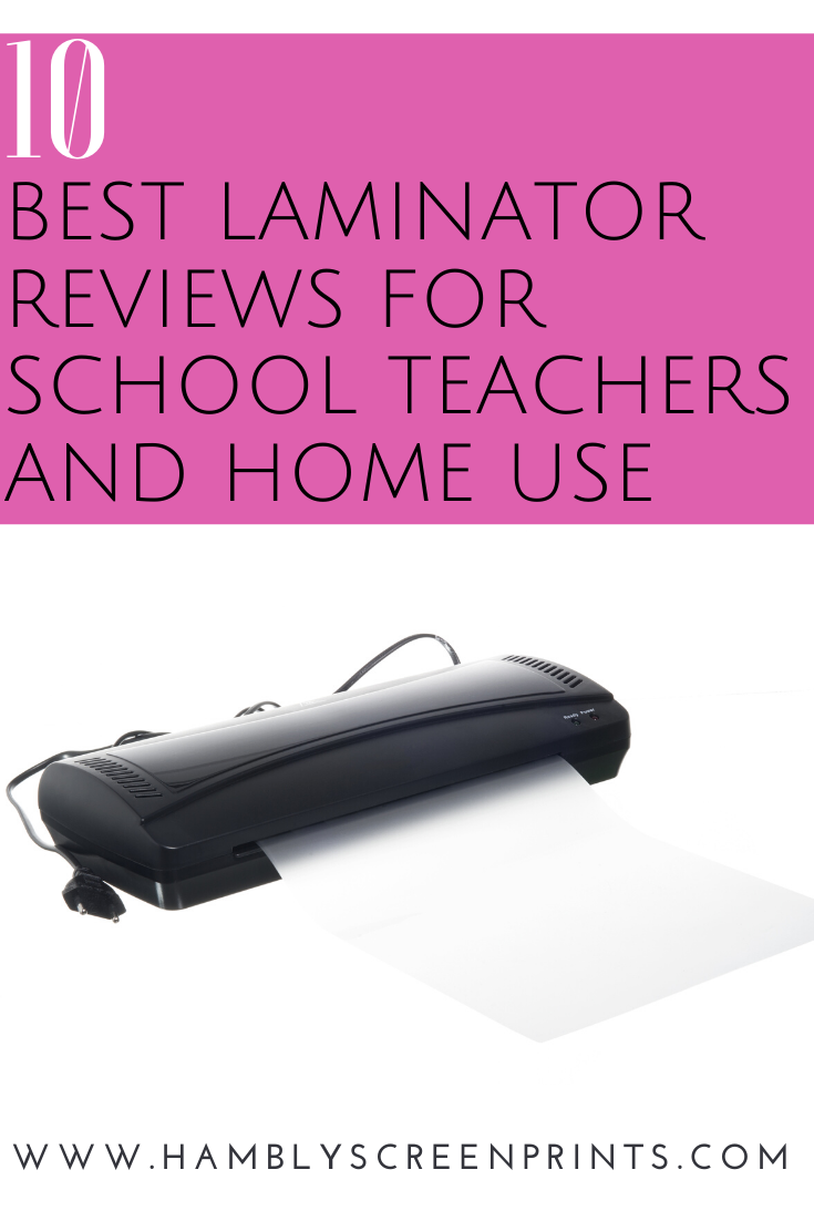 Here Are The Best Laminator Reviews For School Teachers And Home Use Keep Your Documents Safe And In Good Condition For Long In 2020 Laminators School Teacher Teacher