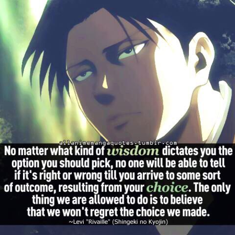 Levi Ackerman Best Quote Ever Allanimemangaquotes Tumblr Levi Quotes Anime Quotes Attack On Titan