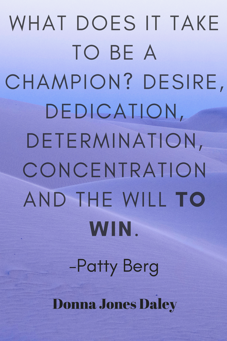 What Does It Take To Be A Champion Desire Dedication Determination Concentration And The Will To Wi Champion Quotes Inspirational Quotes Dedication Quotes