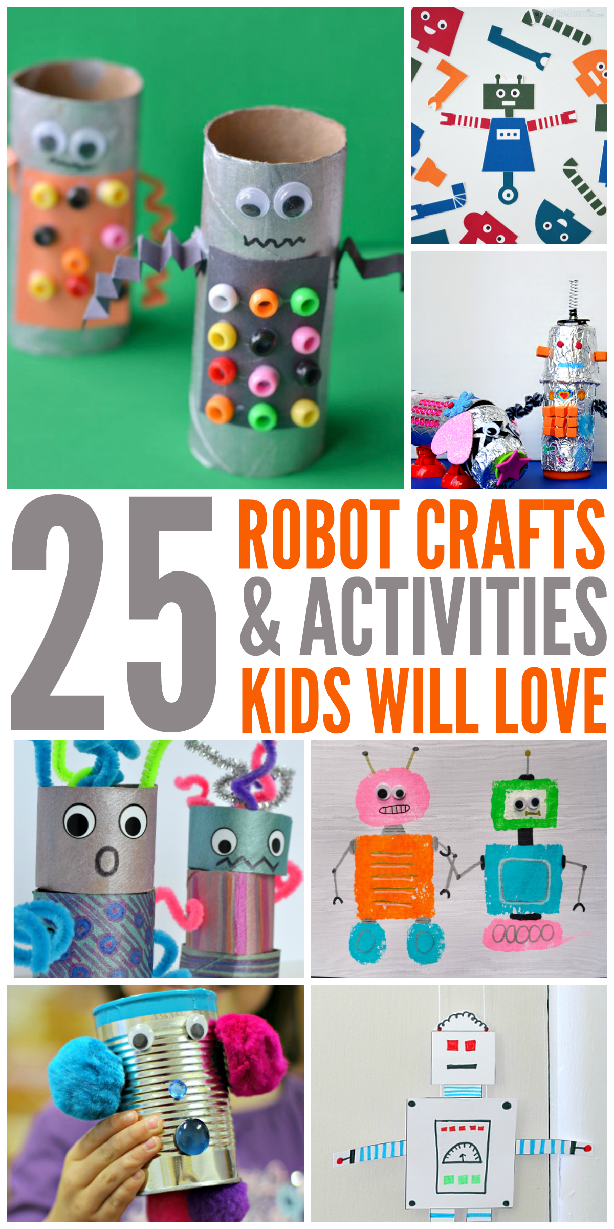25 Robot Crafts And Activities For Kids Kids Crafts Activities