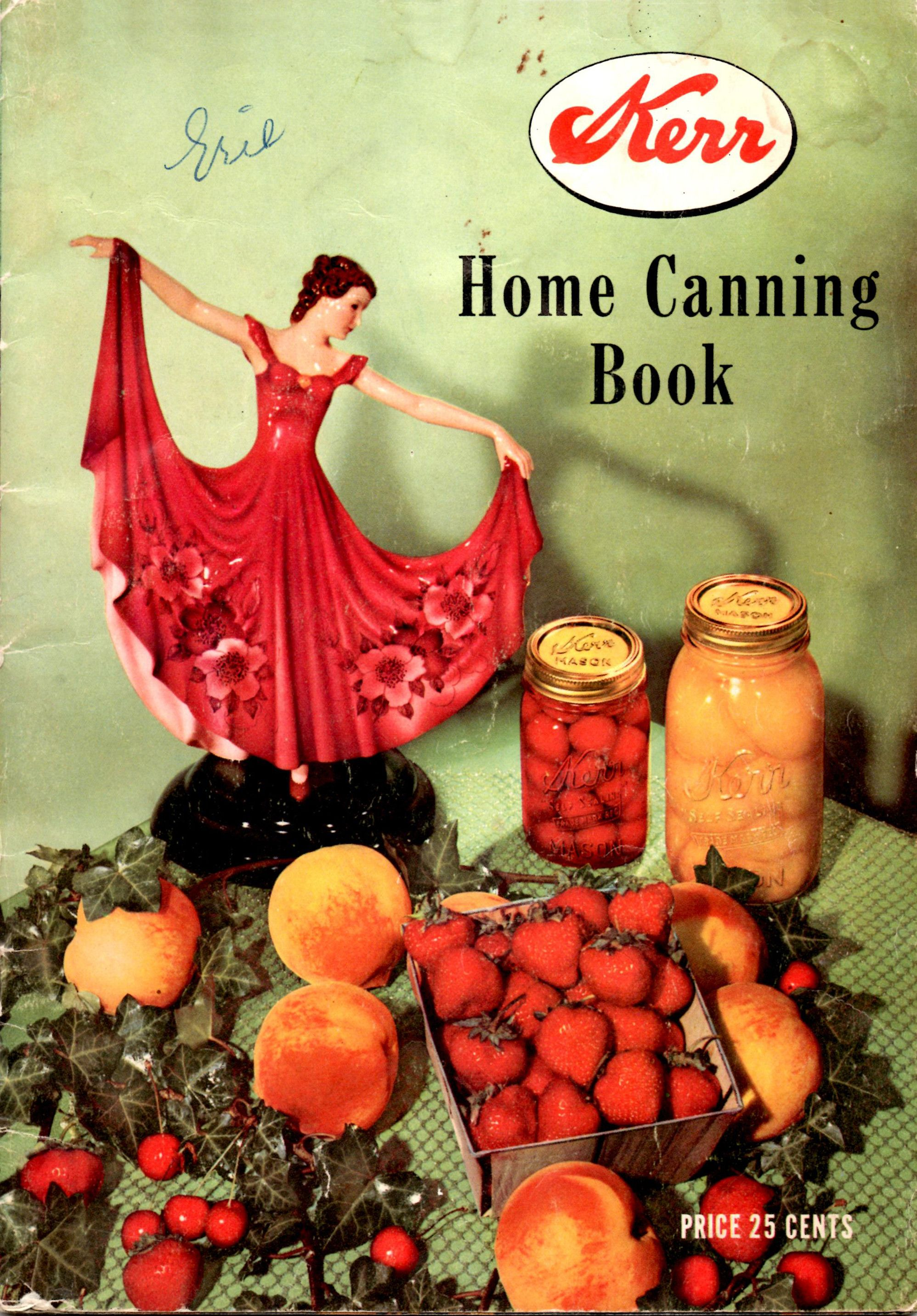 Kerr Home Canning Book in 2020 Home canning, Canning