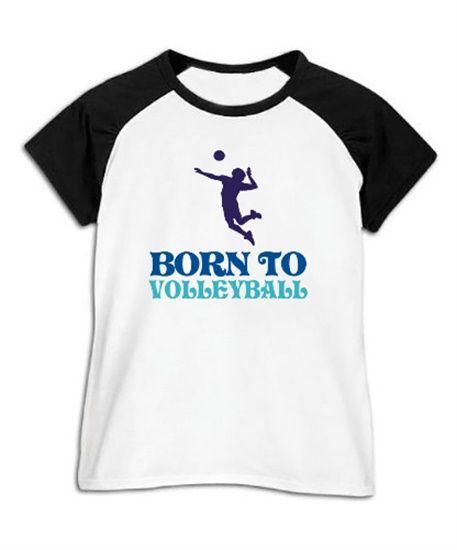 Women Raglan T-Shirt Born To Volleyball