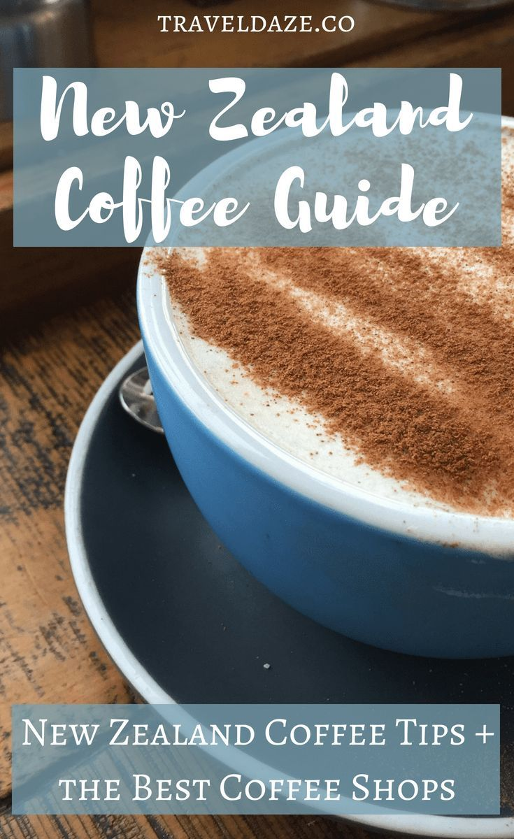 New Zealand Coffee Guide 29 Of The Best Coffee Shops In New Zealand