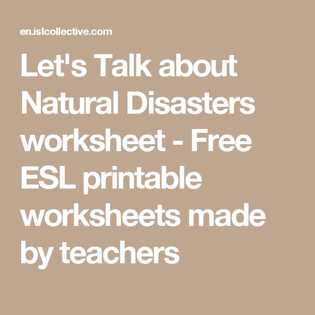 Let\'s Talk about Natural Disasters worksheet - Free ESL printable ...