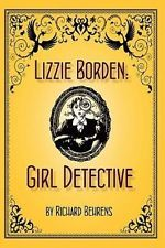 NEW Lizzie Borden: Girl Detective by Richard Behrens Paperback Book (English) Fr