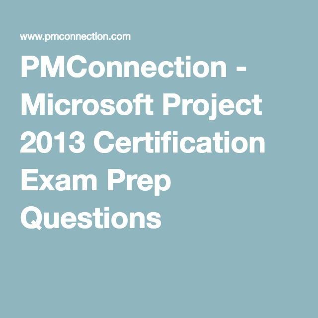 PMConnection - Microsoft Project 2013 Certification Exam Prep ...