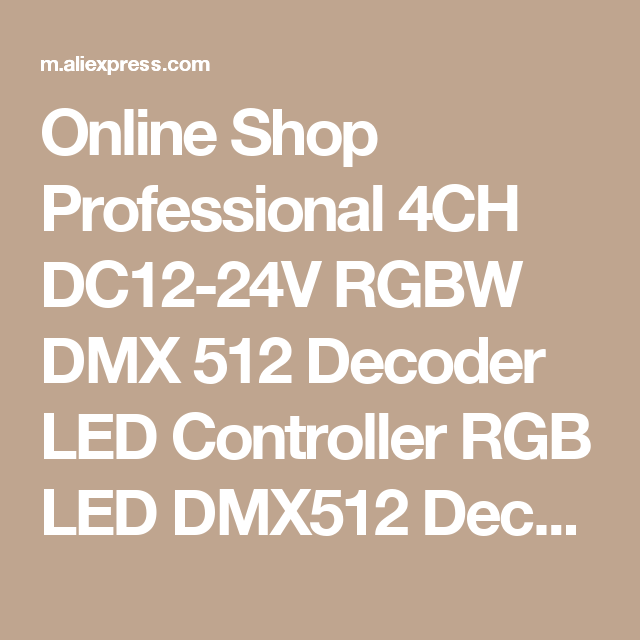 Professional 4CH DC12-24V RGBW DMX 512 Decoder LED