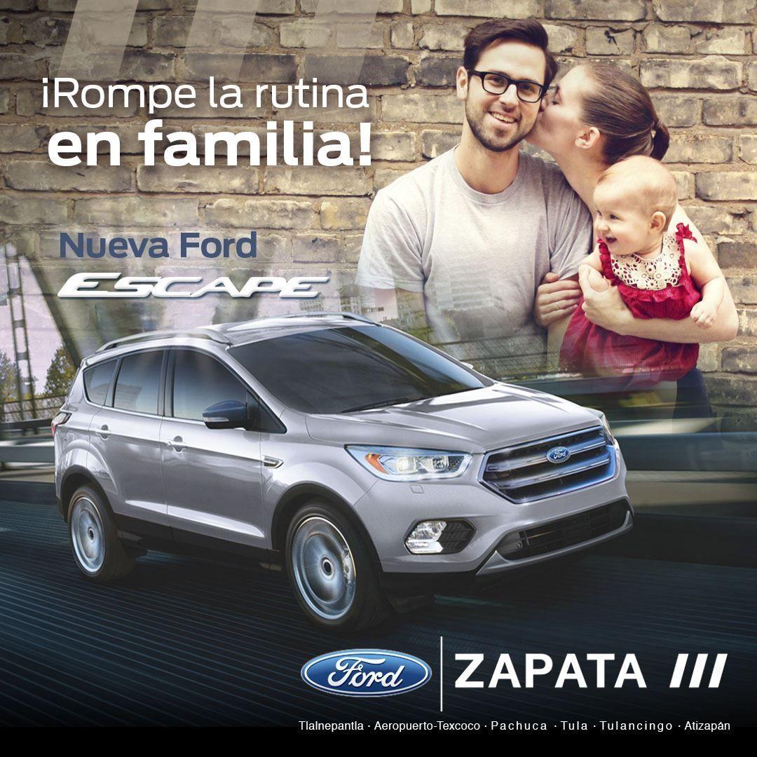 Rompe La Rutina Y Aprovecha Las Promociones Que Ford Zapata Tiene