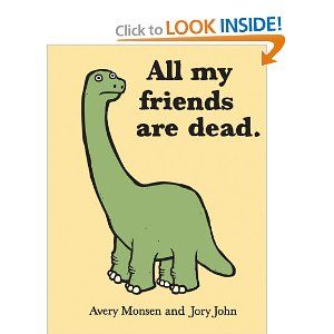 All My Friends Are Dead presents a delightful primer for
