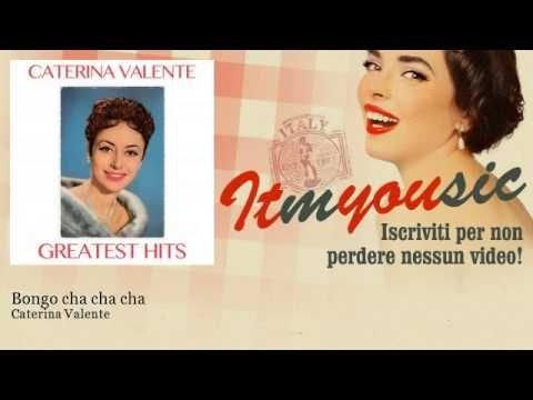 Caterina Valente Till Youtube Songs Cha Cha Comedians