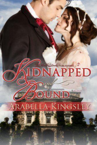 Kidnapped and Bound by Arabella Kingsley, @Blushingbooks #BDSM #erotica #spanking #romance http://www.amazon.com/dp/B00IGINMQW/ref=cm_sw_r_pi_dp_d94vub1X3XR2J