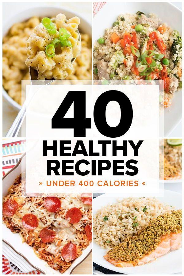 40 Healthy Dinners Under 400 Calories Gezonde Recepten Gezond Eten Eten