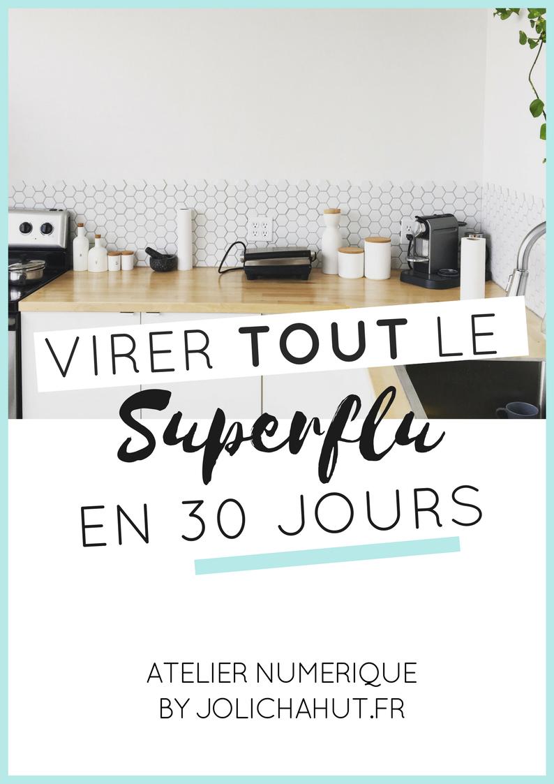 Atelier Numerique 30 Jours Pour Virer Le Superflu Minimalisme Et