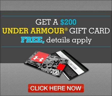 Get a $200 Under Armor gift card for free. Enter your zip code to ...