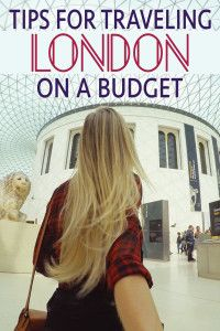 Traveling London on a Budget