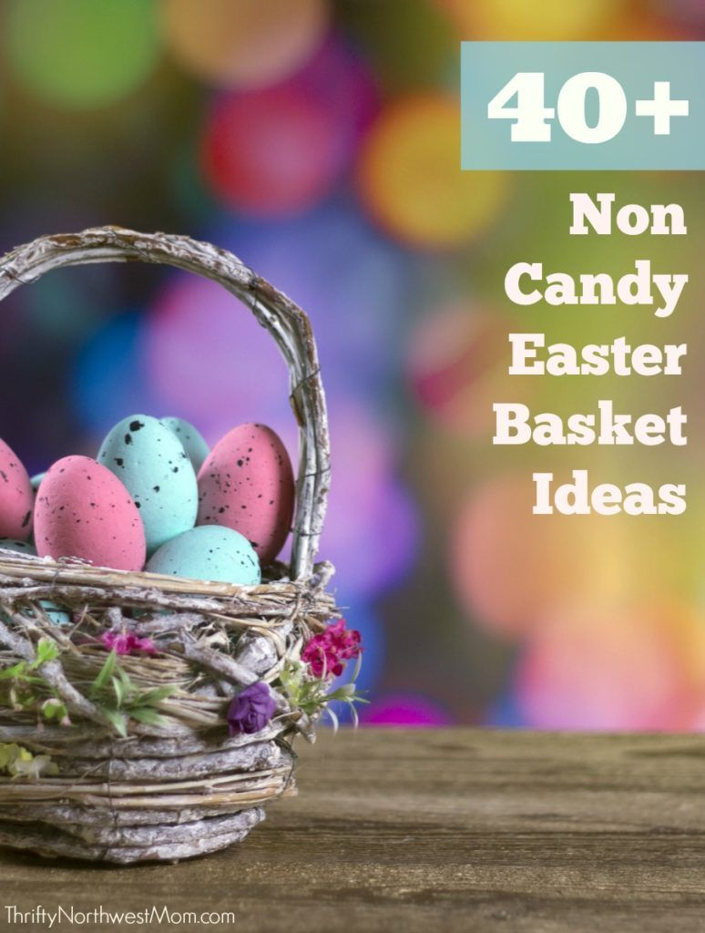 40 Non Candy Easter Basket Ideas Candy Easter Basket Easter Baskets Easter Bunny Decorations