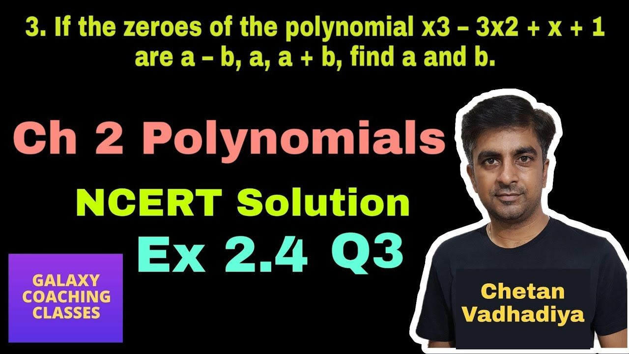 Ex 2 4 Q3 Class 10 Maths Ncert Solution Chapter 2 Polynomials Real Numbers Polynomials Math [ 720 x 1280 Pixel ]