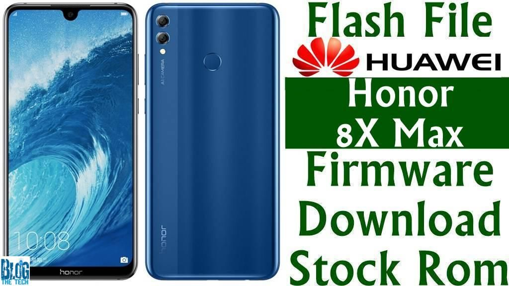 Flash File] Huawei Honor 8X Max ARE-AL00 Firmware Download