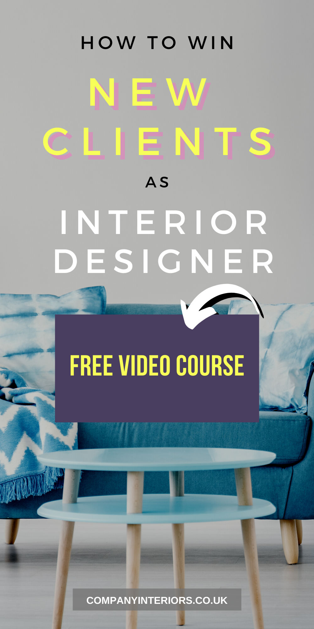 Free Online Course For Interior Designers How To Win The Right New Clients And Repel The Wrong O Free Online Courses Online Courses Workplace Design