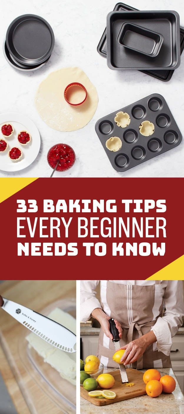 33 Genius Baking Tips Every Beginner Needs To Know