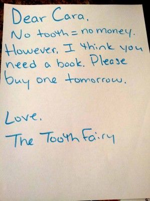 "This one reminds me of one my cousin got. He wanted to trick her into thinking he'd lost a tooth - she said: ""Nice Try"" in lovely, curling script with glitter - my cousin has never forgiven either one of us."