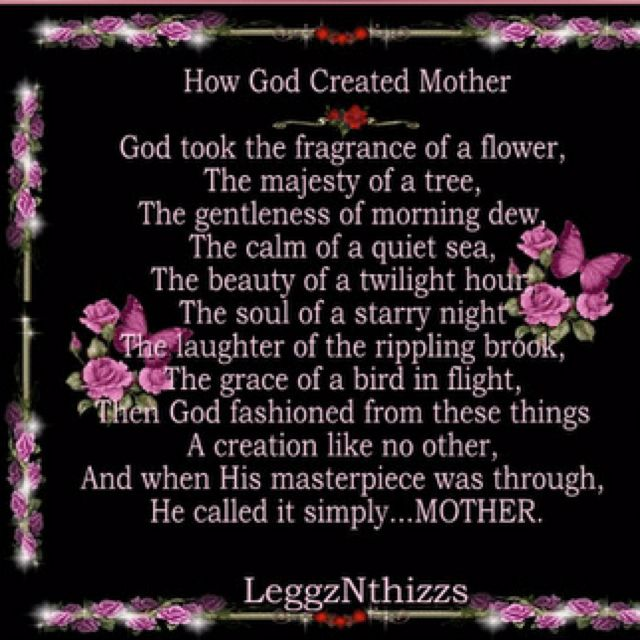 How God Created Mother | Mother poems, Gods grace, Love my kids