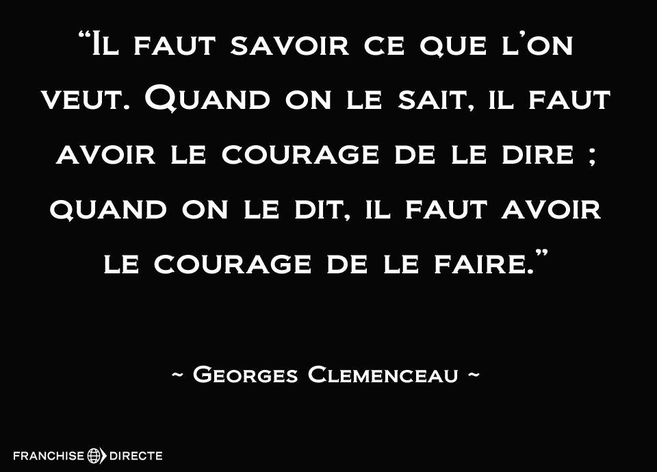 Citation De Georges Clemenceau Citation Motivation Citation
