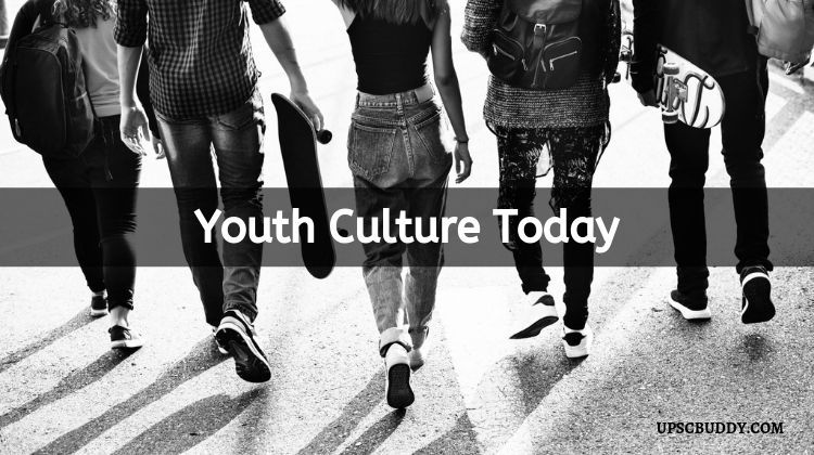 Youth Culture Today Essay