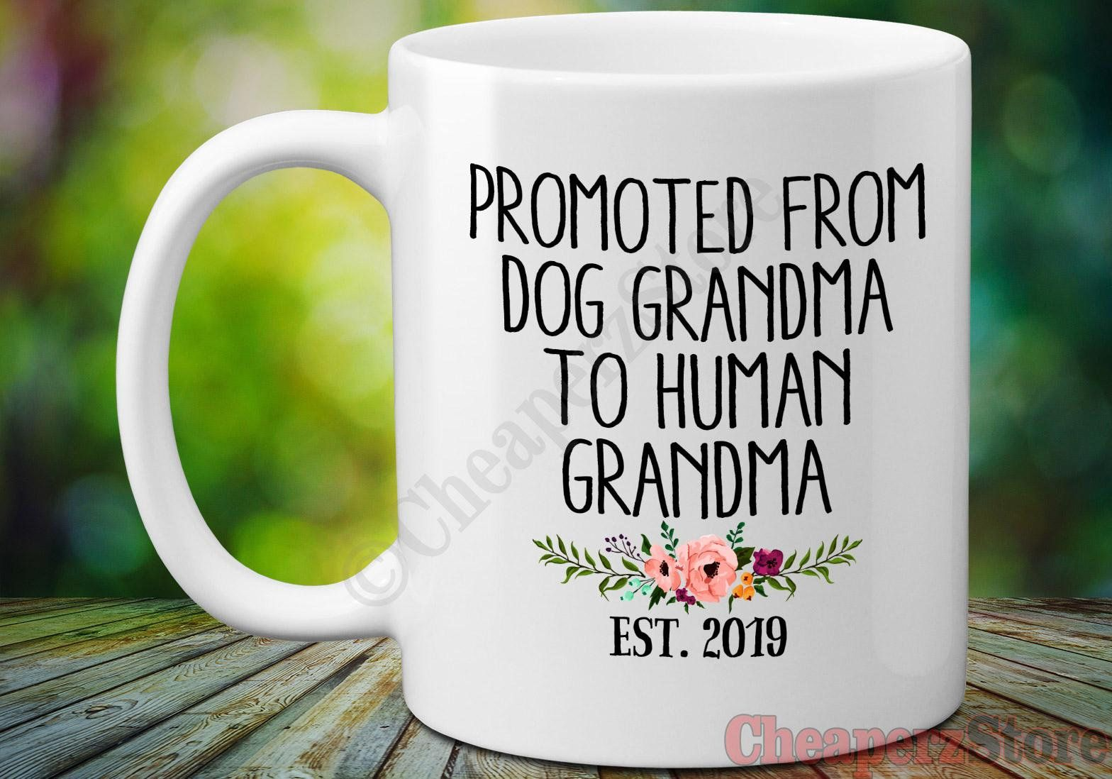 Baby announcement mug gift for grandma dog grandma to