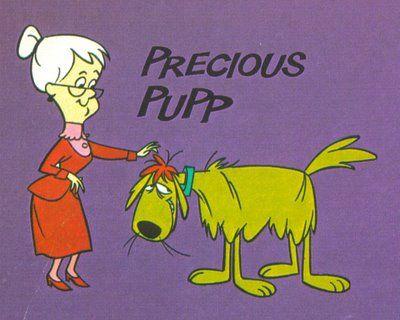 Precious Pupp Cartoon Land Pinterest Cartoon Hanna Barbera