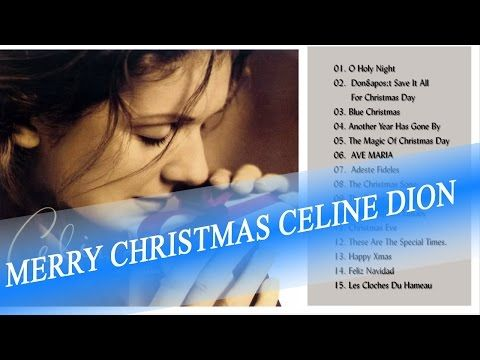 Merry Christmas Celine Dion Celine Dion These Are Special Times Christmas Songs Youtube Holiday Music Christmas Song