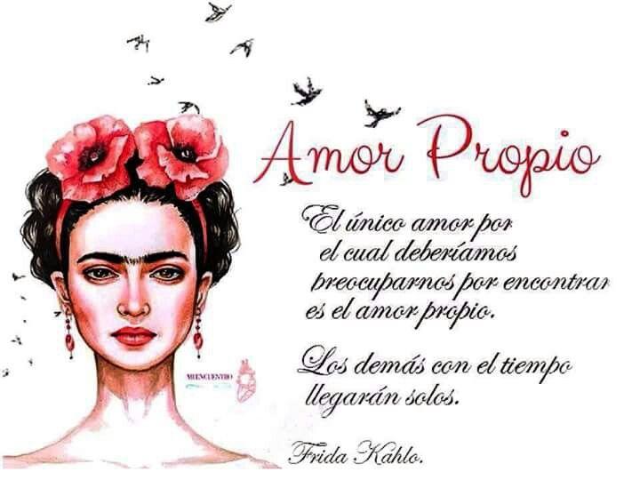 Amor Propio Frida Khalo Frida Kahlo Y Cuadros Frida Kahlo