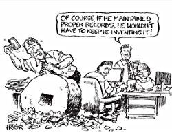Records managements prevents unnecessary reinvention Recordkeeping humor