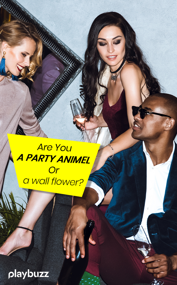 Are You A Party Animal? Or A Wallflower? | Life and Style