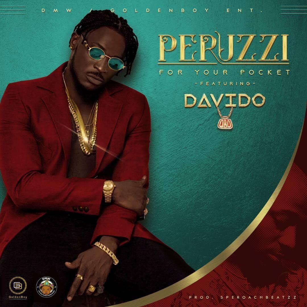 Peruzzi ft. Davido For Your Pocket (Remix) [MP3 DOWNLOAD